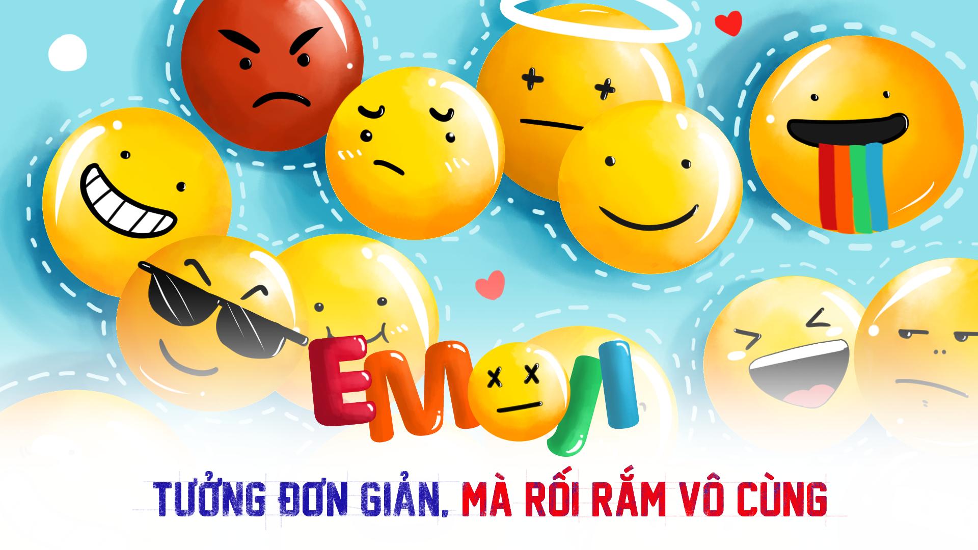Emoji mạng xã hội rối rắm vô cùng